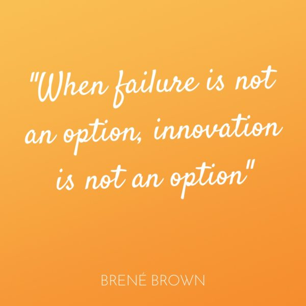 brene-brown-innovation (Quote from dr. Brené Brown)